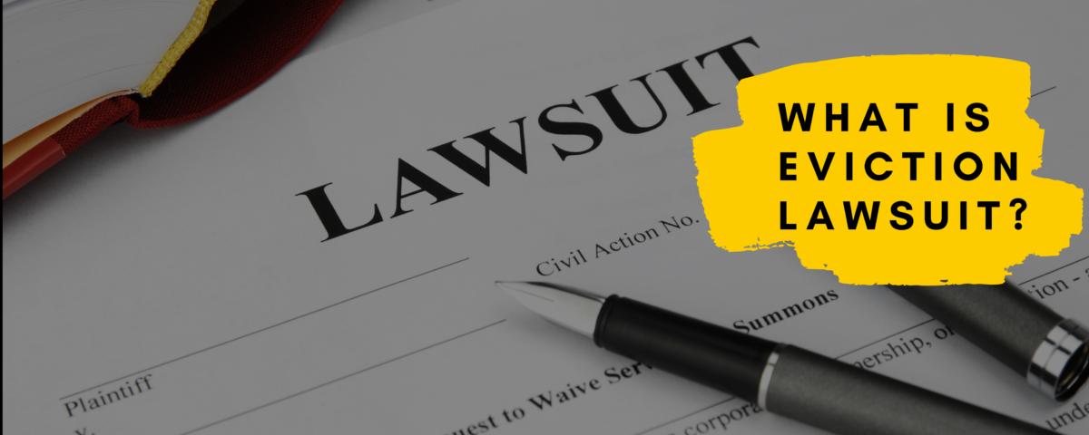 Eviction lawsuit